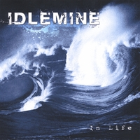 In life - Idlemine